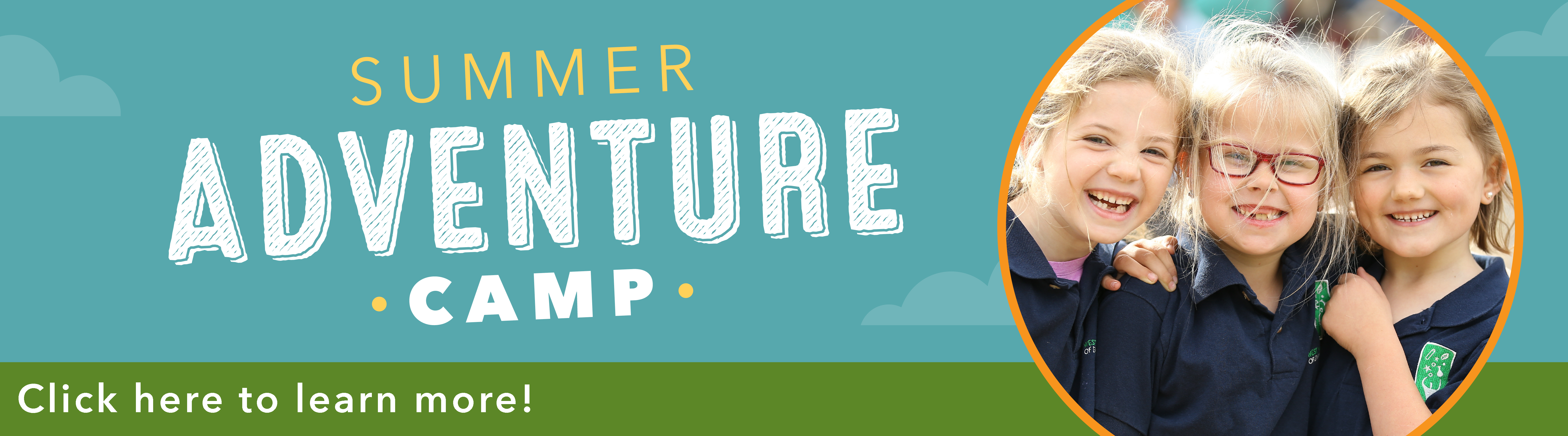 Summer Adventure Camp banner with three girls smiling and words click here to learn more!