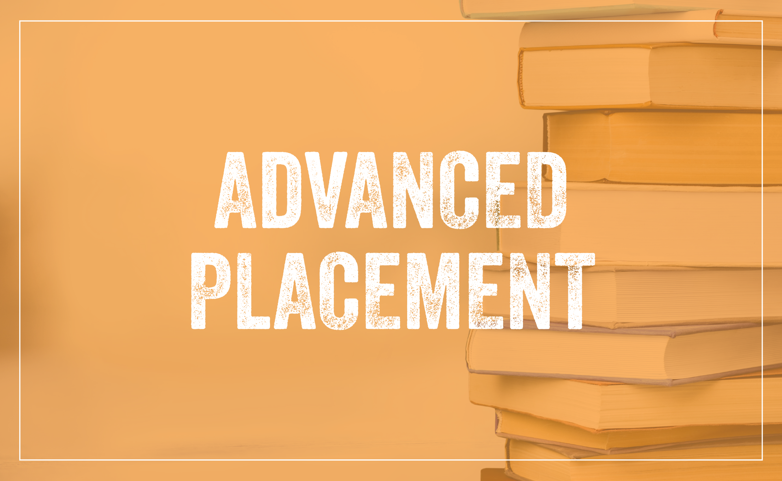 Advanced Placement banner with books stacked in the background