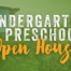 Kindergarten & Preschool Open House