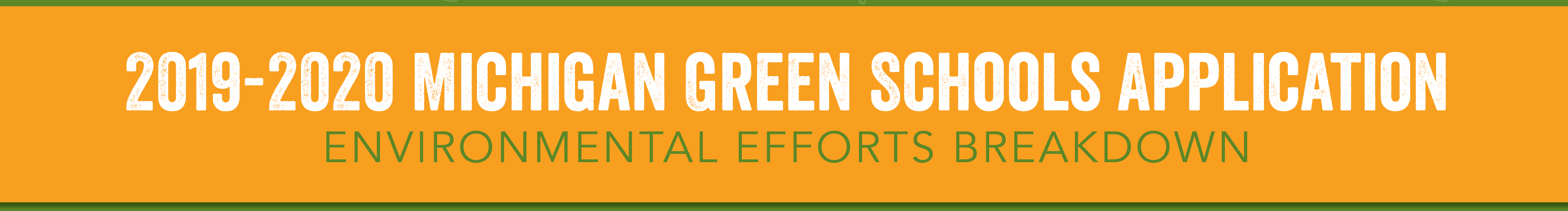 2019-2020 Michigan Green Schools Application - Environmental Efforts Breakdown